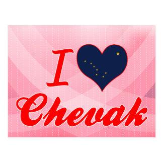 I Love Chevak, Alaska Postcard