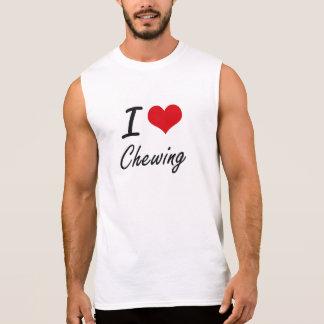 I love Chewing Artistic Design Sleeveless Shirts