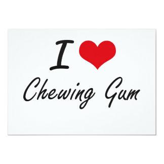 I love Chewing Gum Artistic Design 5x7 Paper Invitation Card