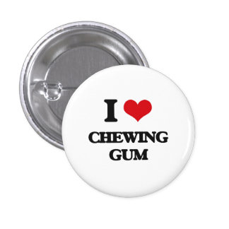 I love Chewing Gum Pin