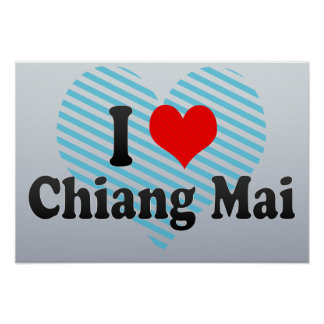 I Love Chiang Mai, Thailand Poster