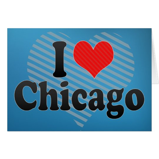 I Love Chicago Card
