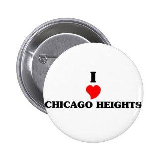I love Chicago Heights 2 Inch Round Button