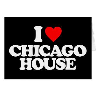 I LOVE CHICAGO HOUSE CARD