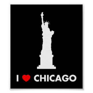 I Love Chicago - Statue of Liberty Poster
