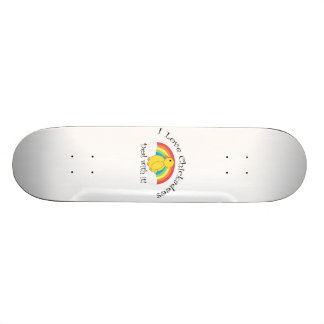 I love chickadees deal with it skateboard deck