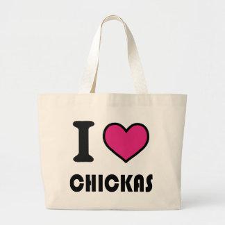 I love chickas large tote bag