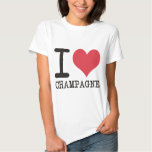 I Love Chicken - Champagne - Cocktail Products! T-Shirt