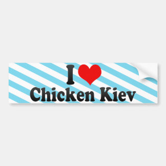 I Love Chicken Kiev Bumper Sticker