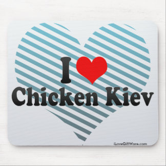I Love Chicken Kiev Mouse Pad