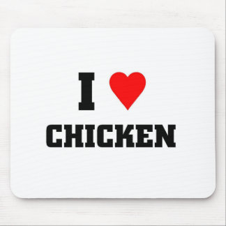 I love Chicken Mouse Pad