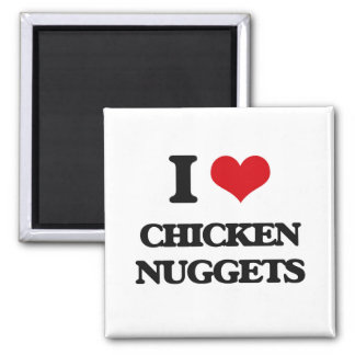 I love Chicken Nuggets 2 Inch Square Magnet