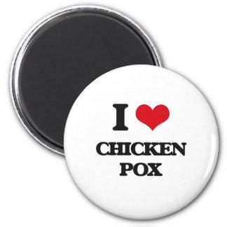 I love Chicken Pox Refrigerator Magnets