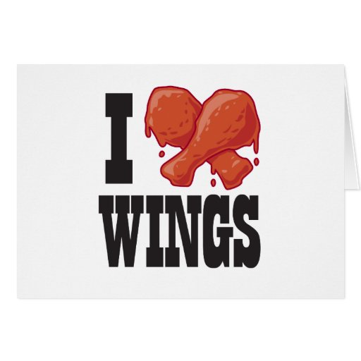 I Love Chicken Wings Greeting Card