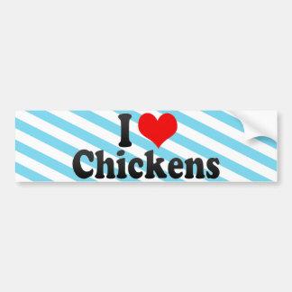 I Love Chickens Bumper Stickers