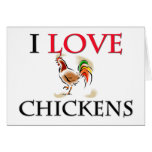 I Love Chickens Greeting Card