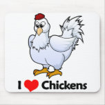 I Love Chickens Mouse Pads