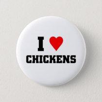 I love Chickens Pinback Button