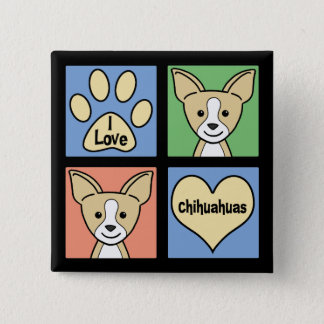 I Love Chihuahuas Button
