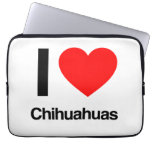 i love chihuahuas laptop sleeves