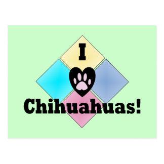 I Love Chihuahuas Postcard