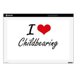 I love Childbearing Artistic Design Decal For Laptop