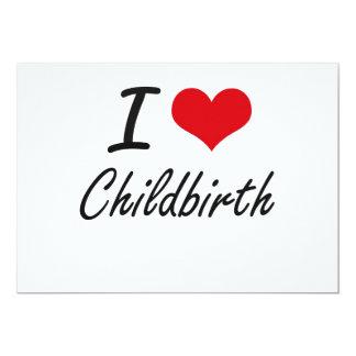 I love Childbirth Artistic Design 5x7 Paper Invitation Card