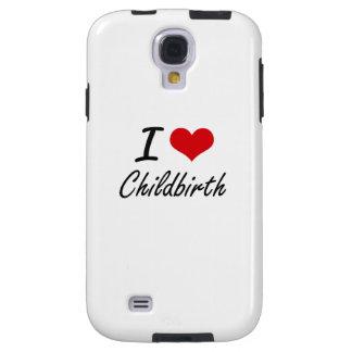 I love Childbirth Artistic Design Galaxy S4 Case