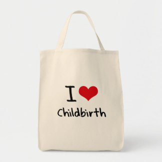 I love Childbirth Tote Bag