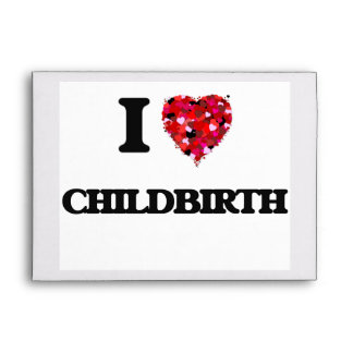 I love Childbirth Envelopes