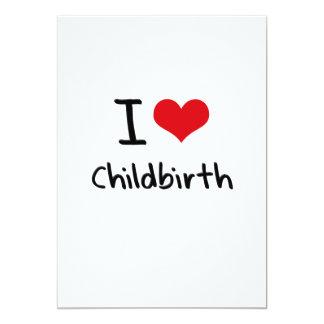 "I love Childbirth 5"" X 7"" Invitation Card"
