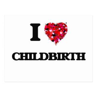 I love Childbirth Postcard