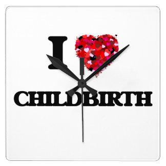 I love Childbirth Square Wallclocks