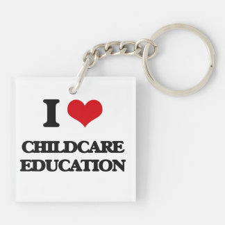 I love Childcare Education Square Acrylic Keychain