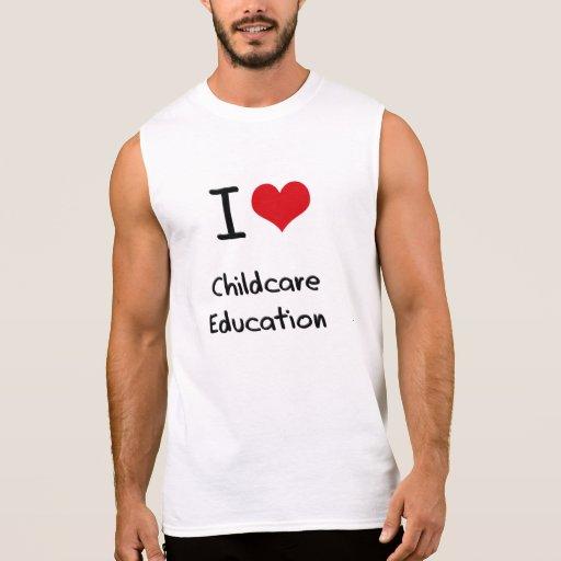 I love Childcare Education Sleeveless T-shirts Tank Tops, Tanktops Shirts