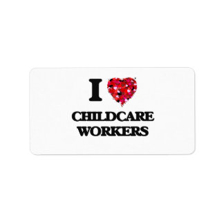 I love Childcare Workers Address Label