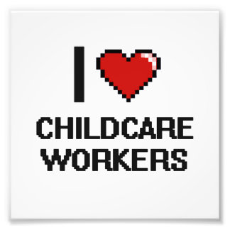 I love Childcare Workers Photo Print