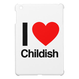 i love childish iPad mini case