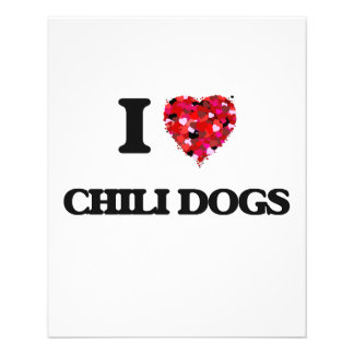"""I love Chili Dogs 4.5"""" X 5.6"""" Flyer"""