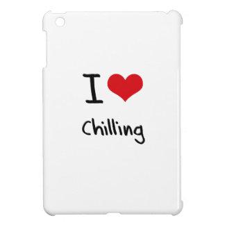 I love Chilling iPad Mini Covers