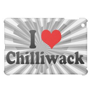 I Love Chilliwack Canada iPad Mini Covers