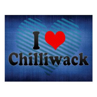I Love Chilliwack Canada Postcard