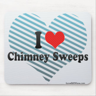 I Love Chimney Sweeps Mouse Pads