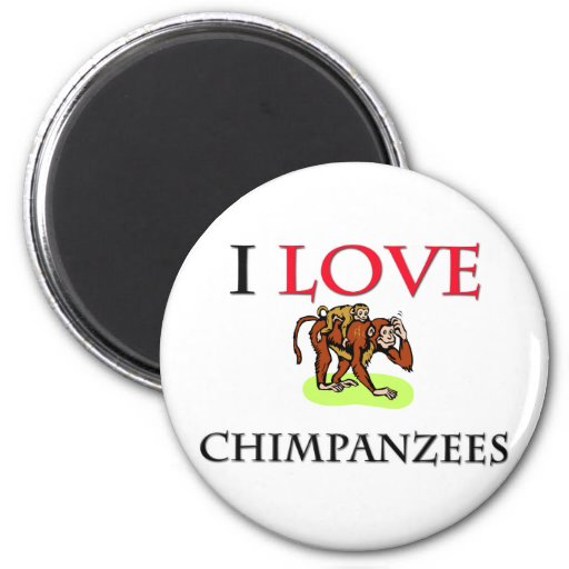 I Love Chimpanzees 2 Inch Round Magnet