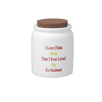 I Love China More Than I Ever Loved My Ex Husband. Candy Jars