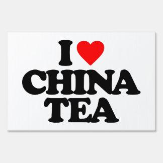 I LOVE CHINA TEA YARD SIGN