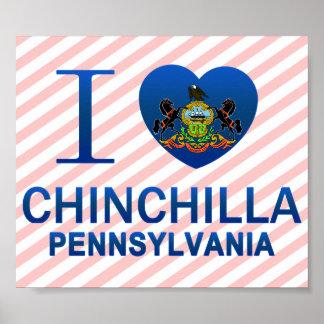 I Love Chinchilla PA Posters