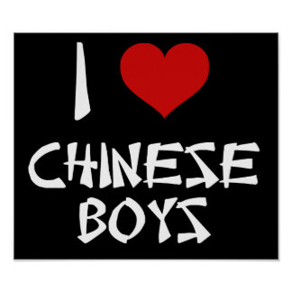 I Love Chinese Boys Poster
