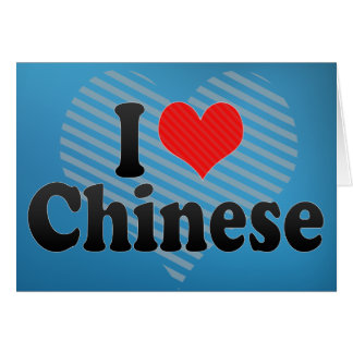 I Love Chinese Card