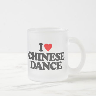 I LOVE CHINESE DANCE FROSTED GLASS COFFEE MUG